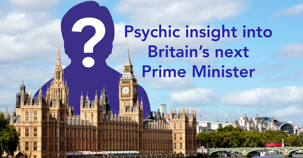Psychic insight into Britains next Prime Minister