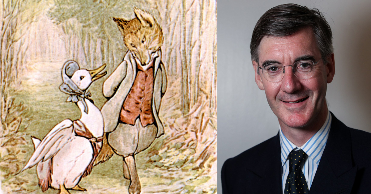 Jemima Puddle Duck, Fox, Jacob Rees-Mogg